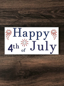 Happy 4th of July Hanging Sign,