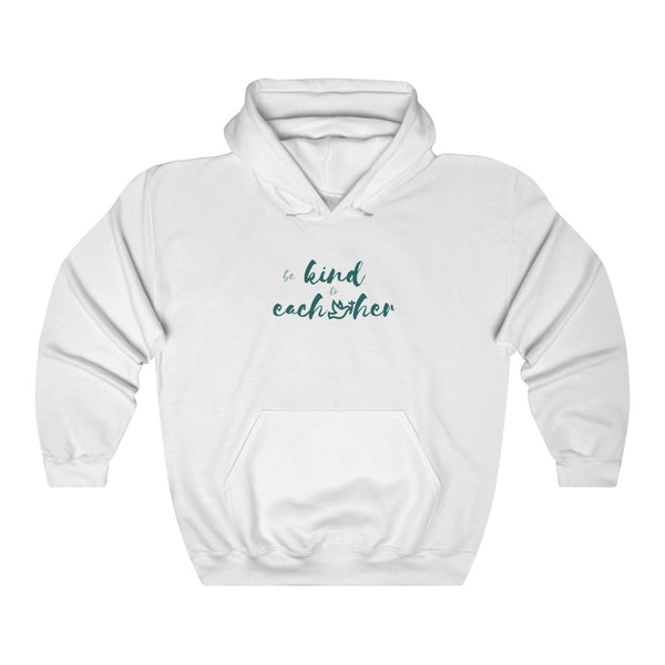 """Be Kind to Each Other"" Hoodie"