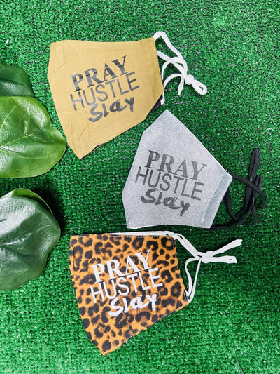 Pray Hustle Slay Custom Mask - Pray Hustle Slay