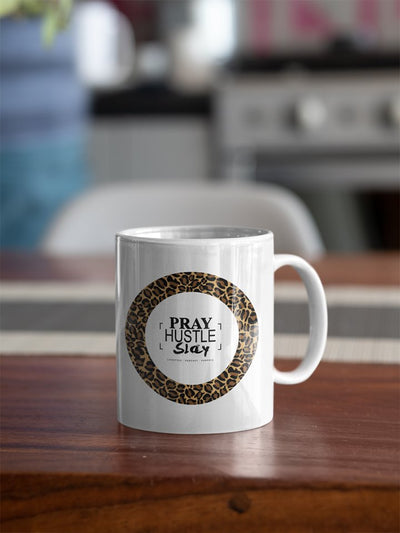 PRAY HUSTLE SLAY LEOPARD EDITION 11OZ MUG - Pray Hustle Slay