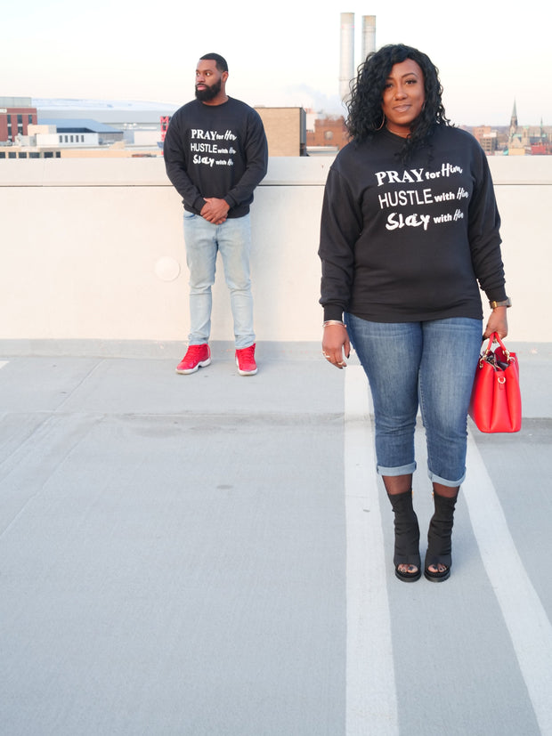 PRAY HUSTLE SLAY LIMITED EDITION COUPLE HIS/HER UNISEX CREW NECK - Pray Hustle Slay