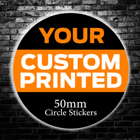 50mm Custom Circle Stickers - We use your artwork to create a sticker design for you