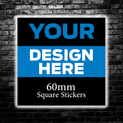 60mm Custom Square Stickers - We use your artwork to create a sticker design for you