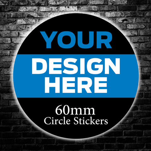 60mm Custom Circle Stickers - We use your artwork to create a sticker design for you