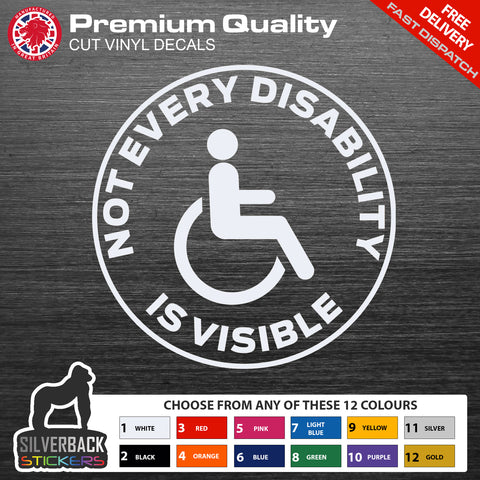 Not every disability is visible car sticker | Disability vinyl decal | Disability car sticker | Disabled car sticker