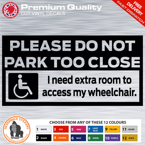 Disability Sticker | Access to wheelchair car sticker | Please do not park too close sticker | Disability Decal