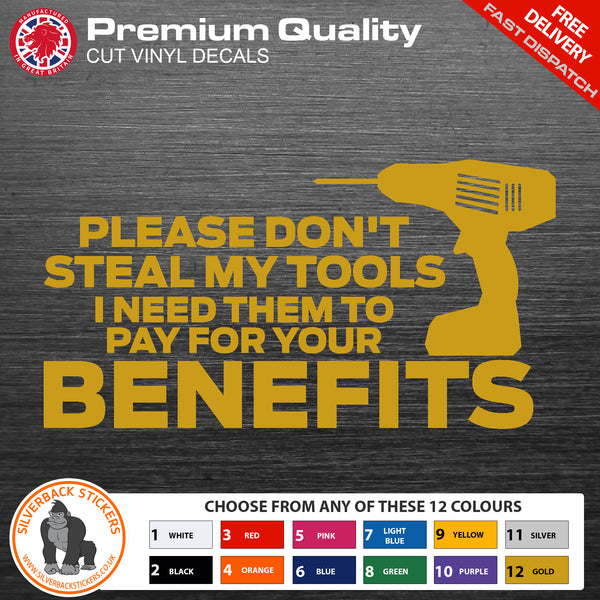 Please dont steal my tools fun van sticker | Tool theft van decal | Tool theft sticker | Warn people off stealing your tools | Van Decals
