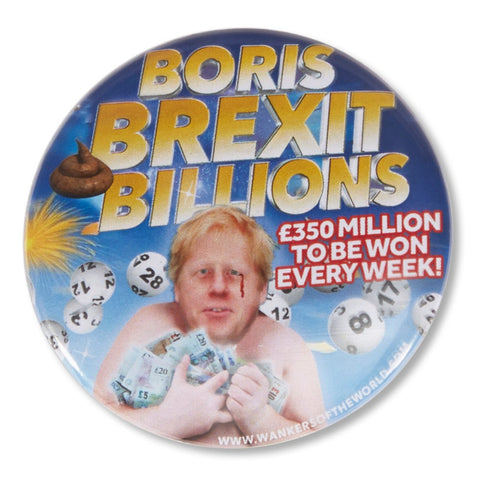Boris Brexit Billions pin badge