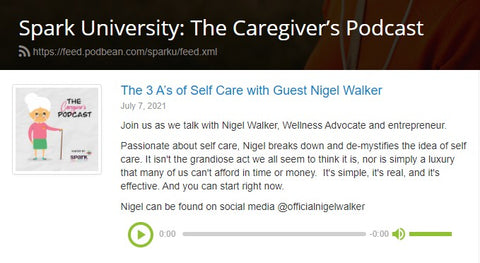 The 3 A's of Self Care with Guest Nigel Walker