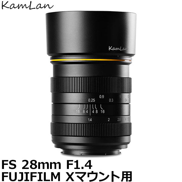 KamLan Optical KAMLAN FS 28mm F1.4 FUJIFILM Xマウント用 【送料無料】