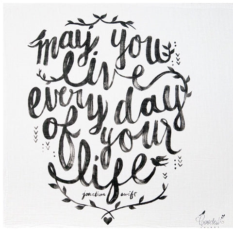 May You Live Everyday Swaddle Blanket