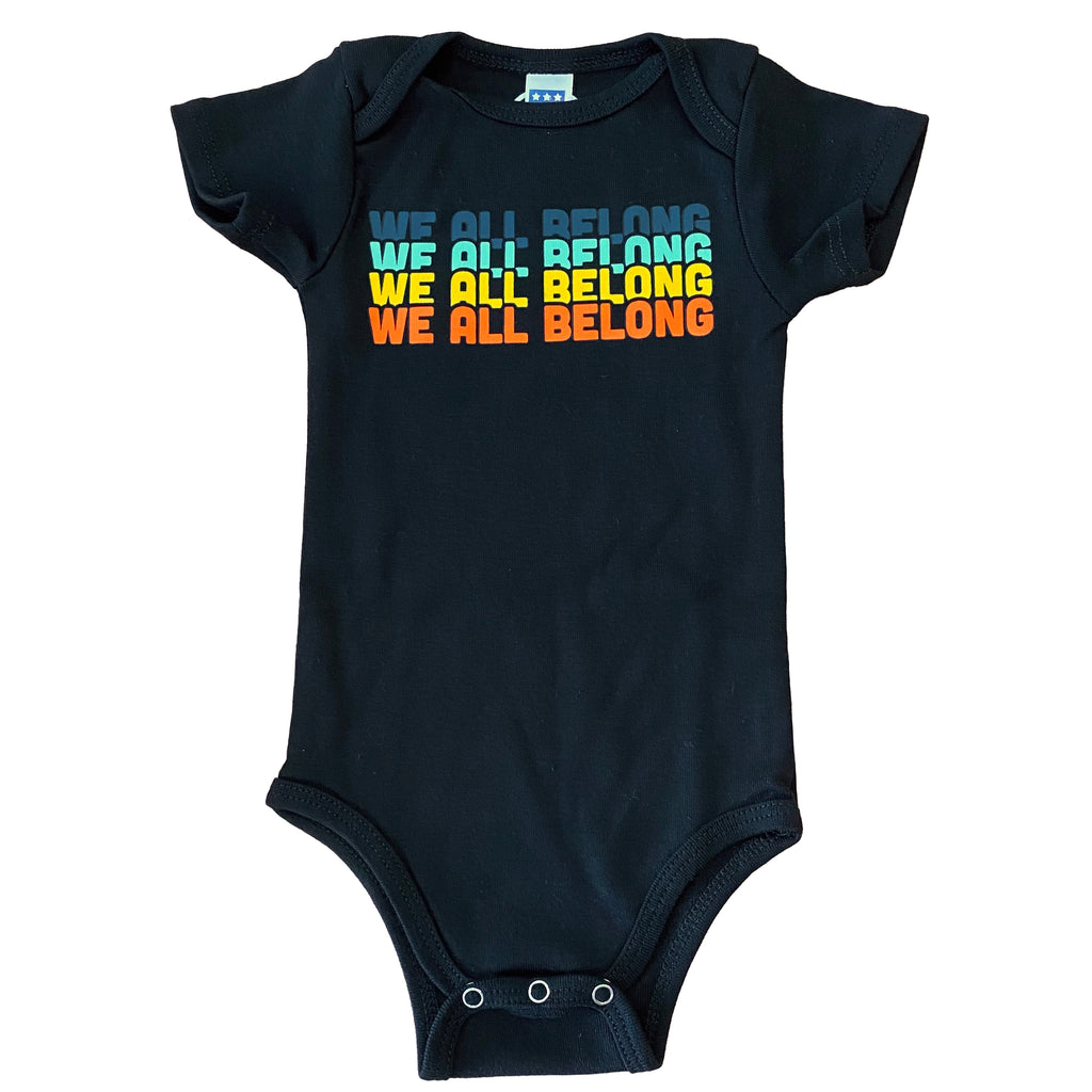 We All Belong Shirt