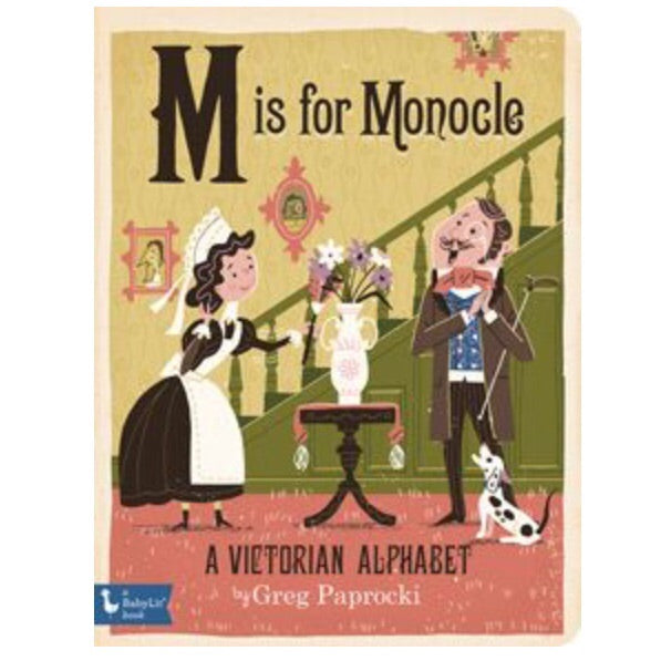 M is for Monocle Board Book