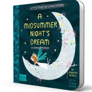 A Midsummer Night's Dream Board Book