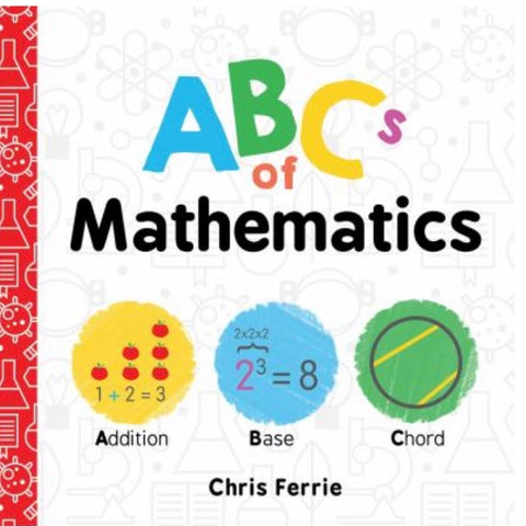 ABCs of Mathematics Board Book