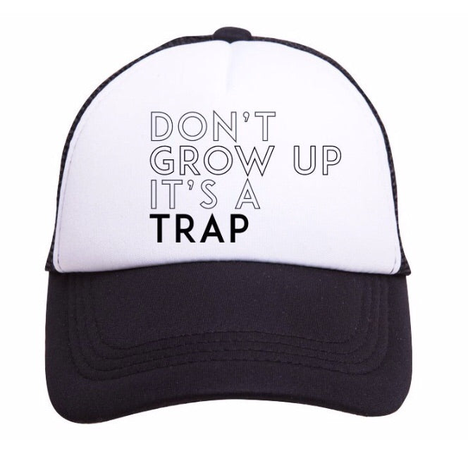 Tiny Trucker Don't Grow Up Hat