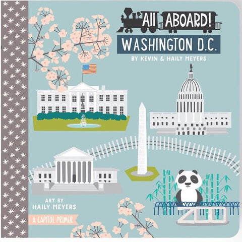 All Aboard Washington D.C. Board Book