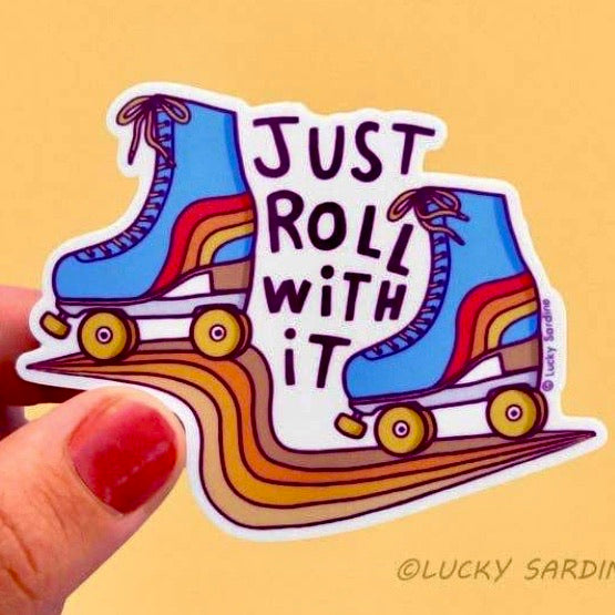 Just Roll With It Vinyl Sticker