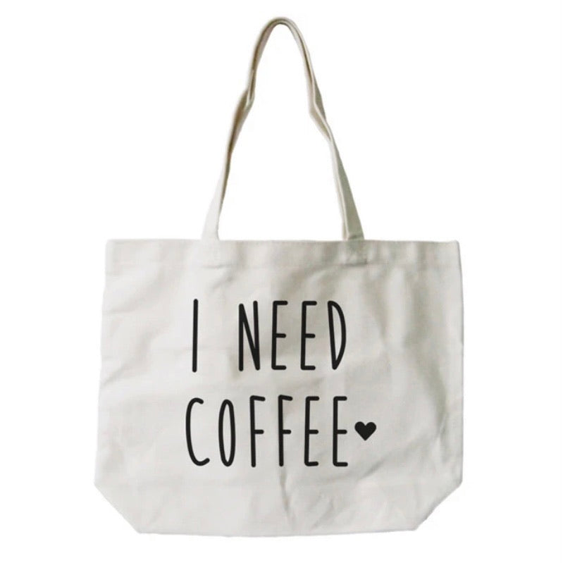 I Need Coffee Jumbo Canvas Bag