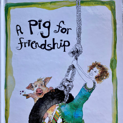 A Pig for Friendship Book