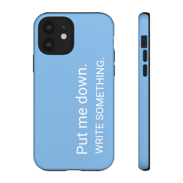 Put Me Down iPhone Case in Bovary Blue