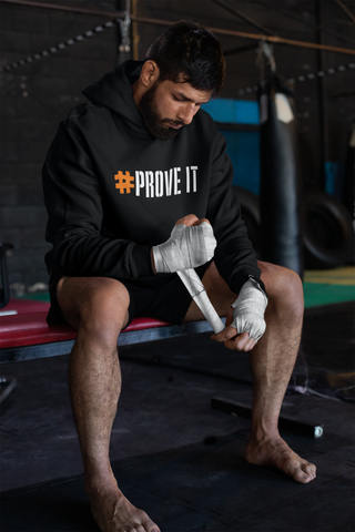 Prove It pullover hoody