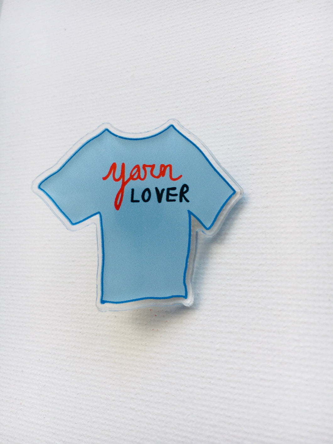 Yarn Lover Acrylic Pin
