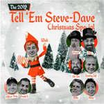 Tell 'Em Steve-Dave 2019 Xmas Special (video)
