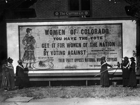 Black and white historical photo and Vintage Colorado Women's Suffrage poster of a famous suffrage billboard circa 1910-1920 for women's rights from the History Colorado Collection