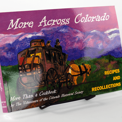 A unique historical cook book from the History Colorado Shop offers interesting history and recipes from across the entire state