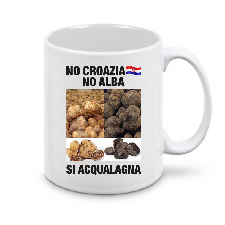 RE DEL TARTUFO - Codice #23 - TAZZA - Categoria 🔝 - NO CROAZIA 🇭🇷 NO ALBA, SI ACQUALAGNA