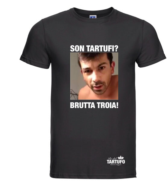 RE DEL TARTUFO - Codice #11 - T-SHIRT - Categoria 🔝- SON TARTUFI? BRUTTA TROIA