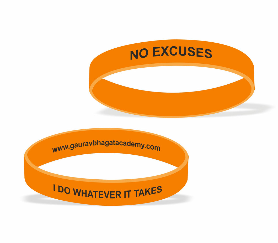 The Silicone No Excuses Wrist Band - Gaurav Bhagat Academy