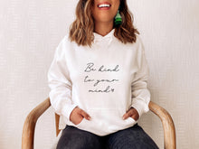 Load image into Gallery viewer, Be Kind To Your Mind Bookish Shirt, Sweater Or Hoodie