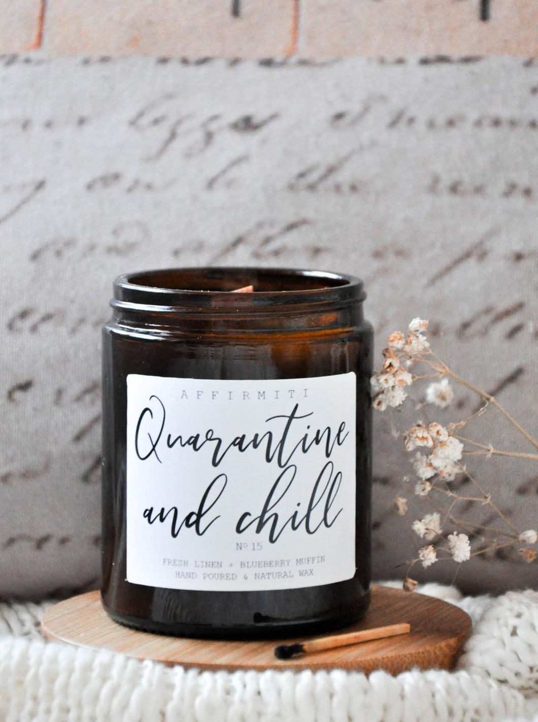 Quarantine And Chill Premium Wood Wick Candle