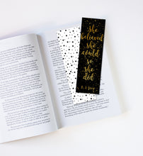 Load image into Gallery viewer, She Believed She Could So She Did Laminated Bookmark