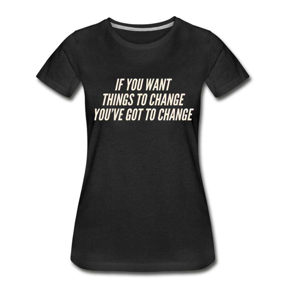 Change 2 Women's Premium Organic T-Shirt - Black - black