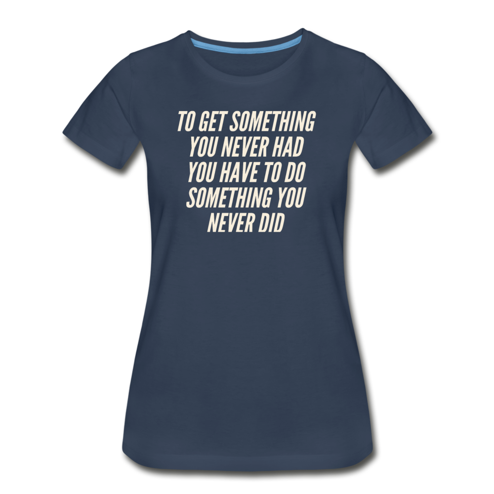 Something Women's Premium Organic T-Shirt - Navy - navy