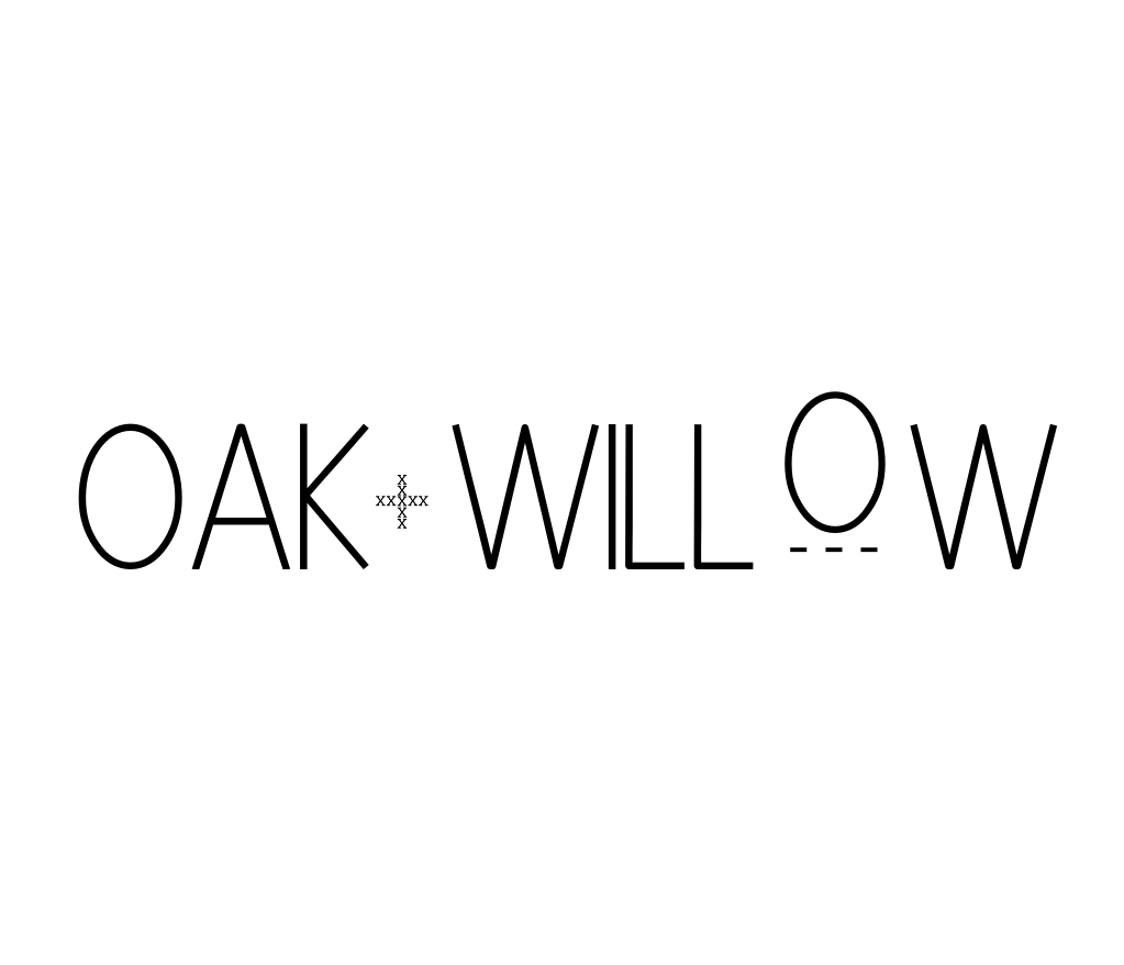 A shift is happening at Oak + Willow...