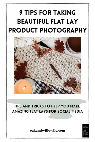 9 Tips for Taking Beautiful Flat Lay Product Photography