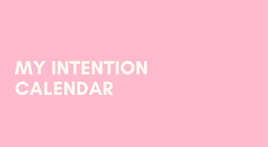 My Intention Calendar