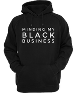 Minding My Black Business Hoodie
