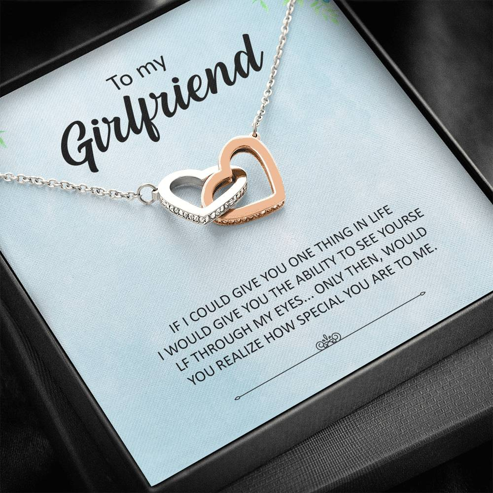 "To My Girlfriend - ""If I could give you one thing in life"" - Interlocking Hearts Necklace"