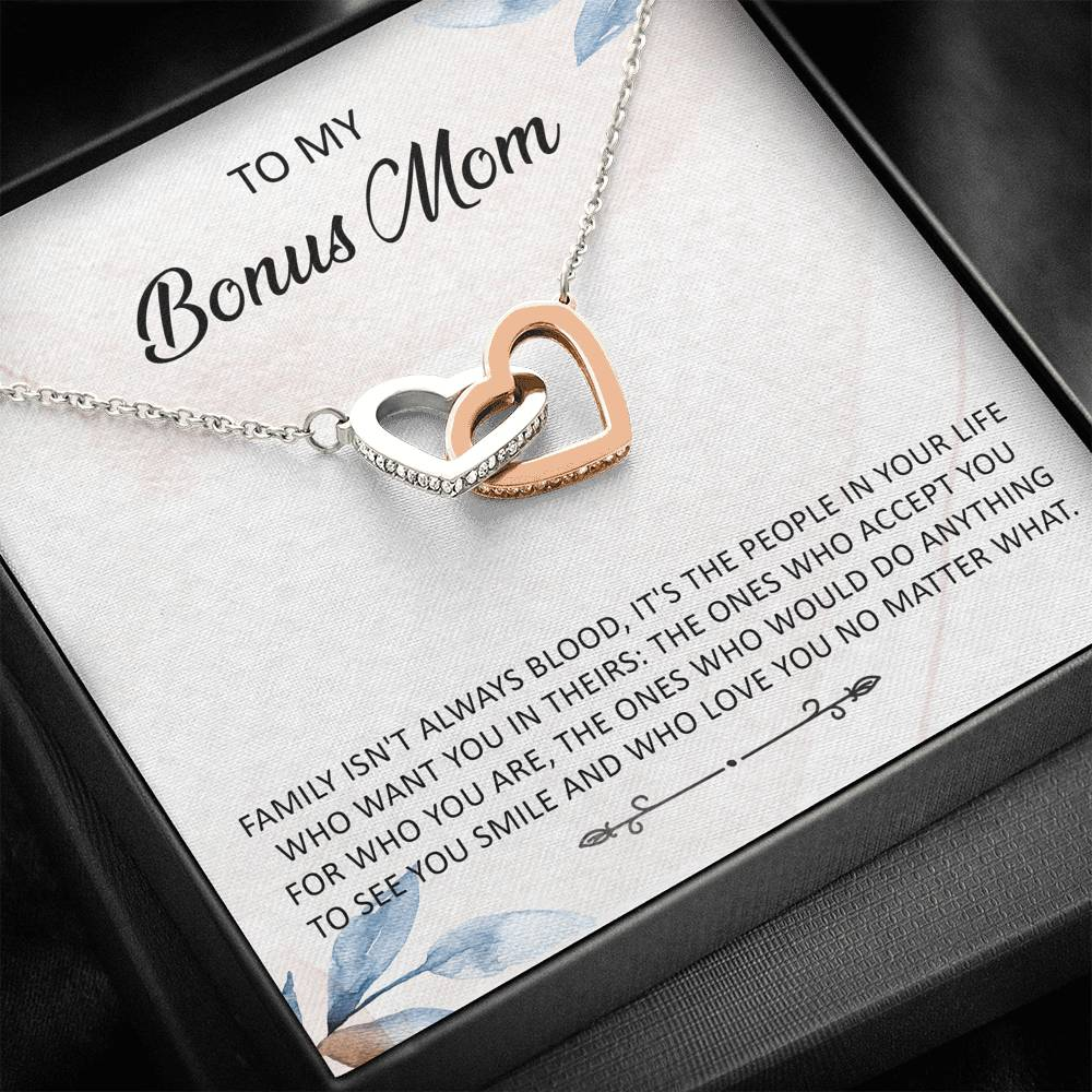 "To My Bonus Mom - ""Family isn't always blood"" - Interlocking hearts Necklace"