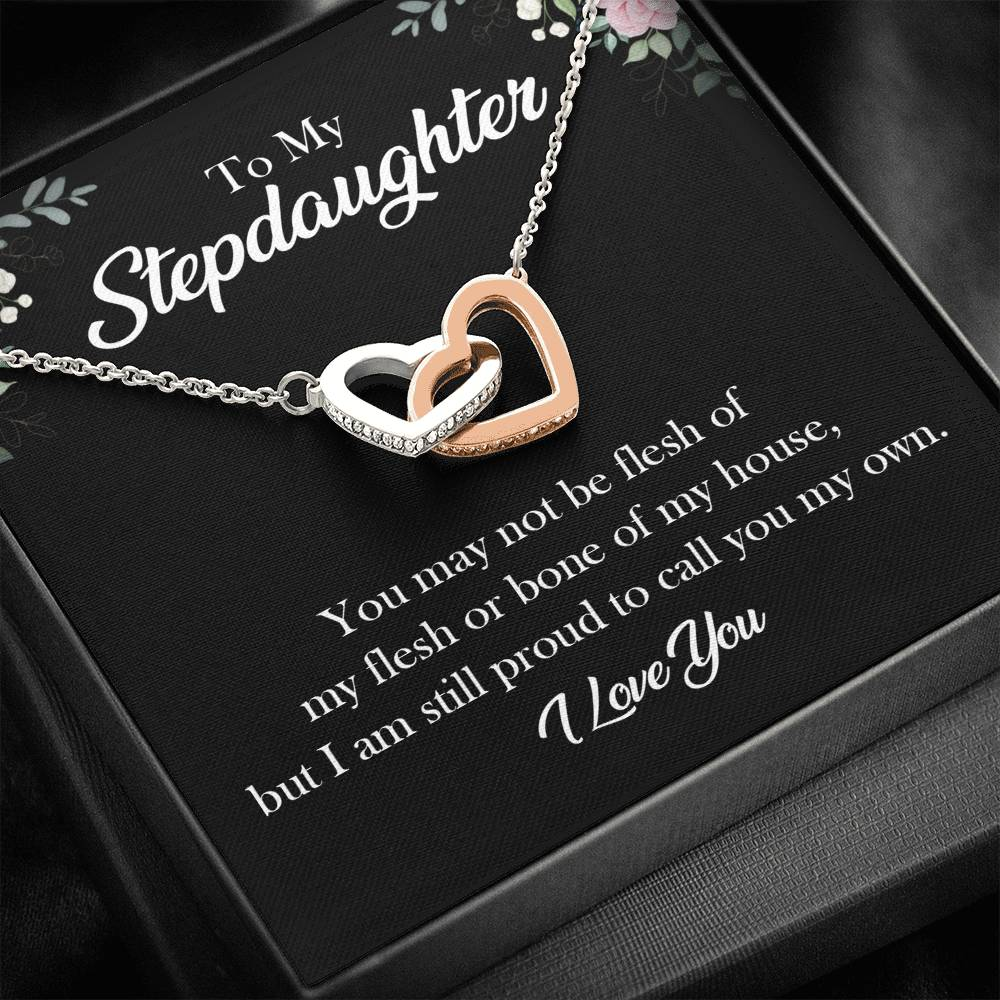"To my stepdaughter ""You may not be flesh of my flesh bone of my house, but I am still proud to call you my own"" Interlocking Hearts Necklace"