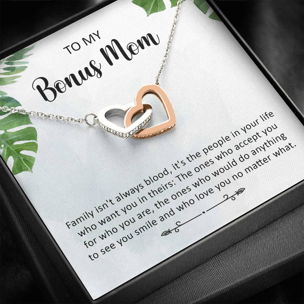 "To My Bonus Mom - ""Family isn't always blood"" - Interlocking Heart necklace"
