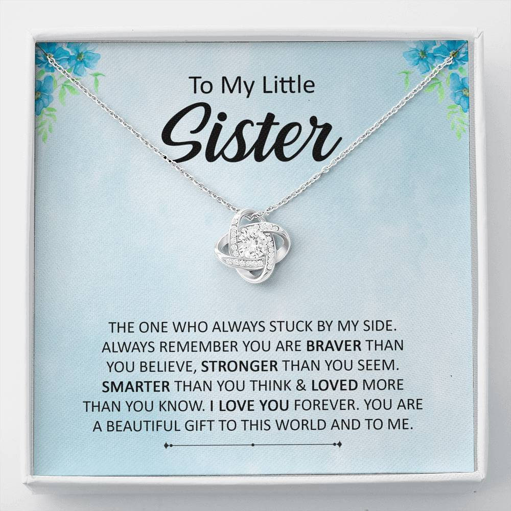 "To My Little Sister - ""The one who always stuck by my side"" - Love Knot Necklace"