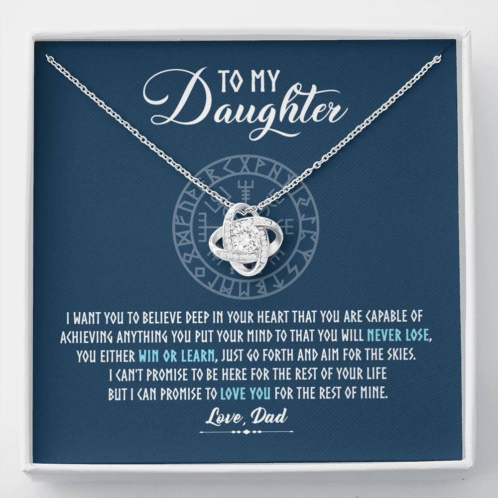 "To my daughter ""I want you to believe deep in your heart"" Love Knot Necklace"