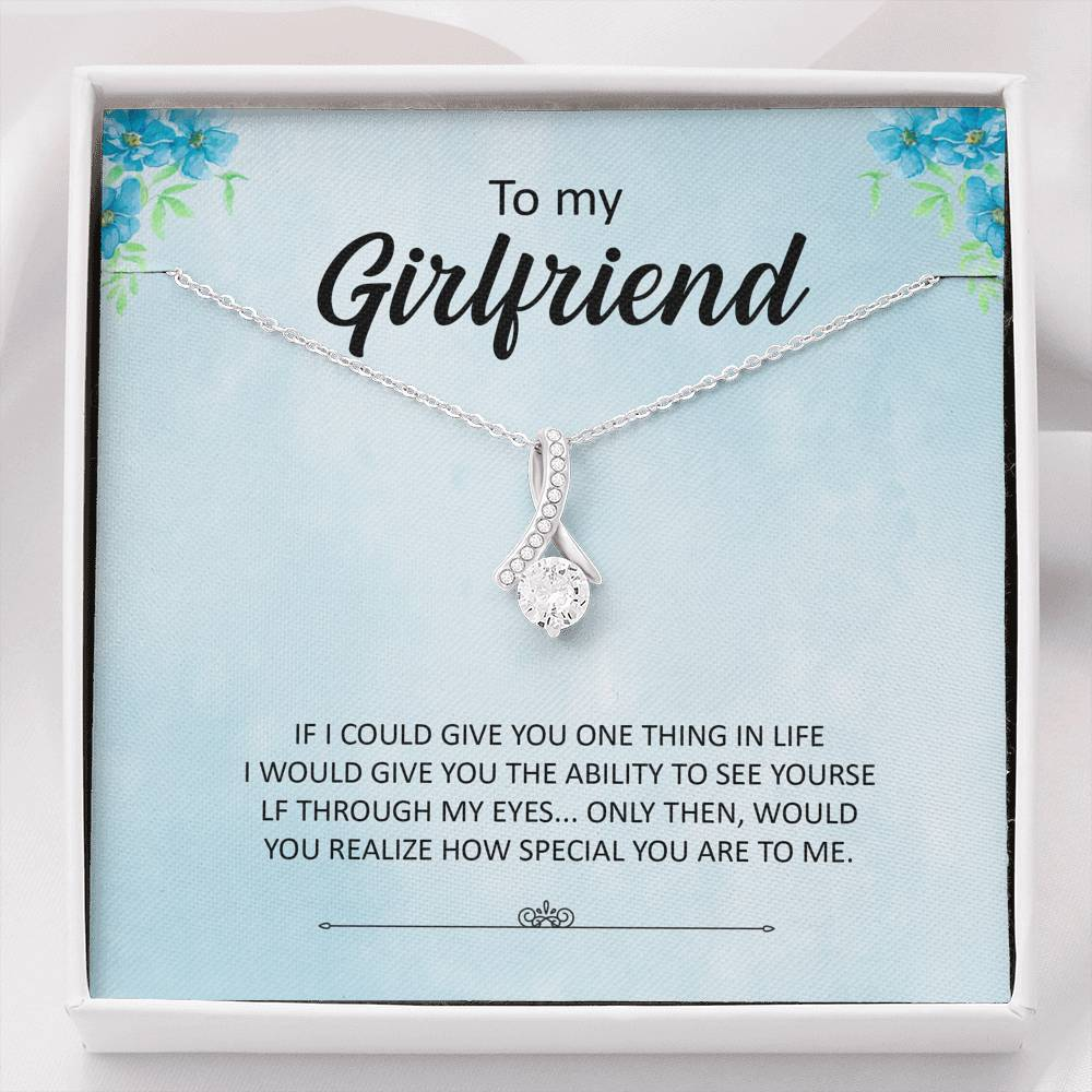 "To My Girlfriend - ""If I could give you one thing in life"" - Alluring Beauty Necklace"