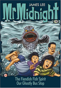 Mr Midnight #14: The Fiendish Fish Spirit / Our Ghostly Bus Stop - paperback, fiction, pre-owned, 126